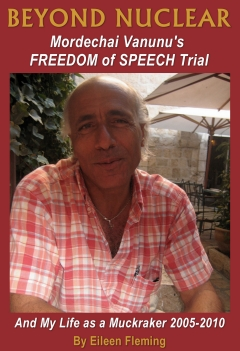 BEYOND NUCLEAR: Mordechai Vanunu's Freedom of Speech Trial